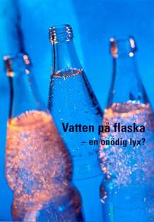 Flaskvatten eller kranvatten?